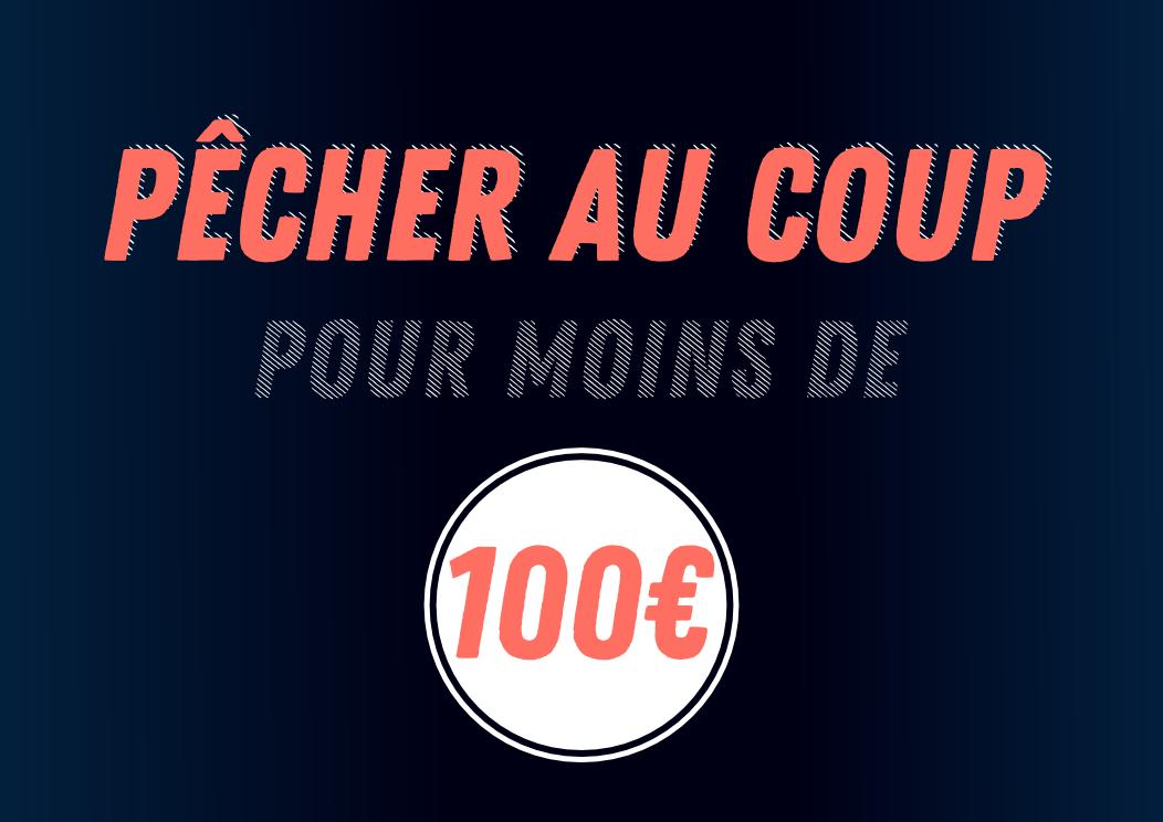 Pêcher au coup pour moins de 100€